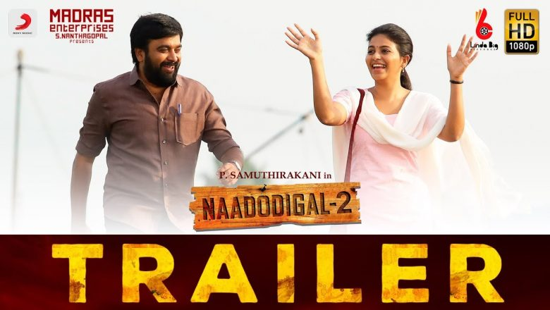 Naadodigal 2 Official Trailer