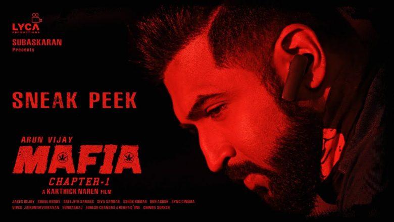 Mafia Movie sneak peek | Arun Vijay | Priya bhavani Shankar | Prasanna | M Karthick Naren