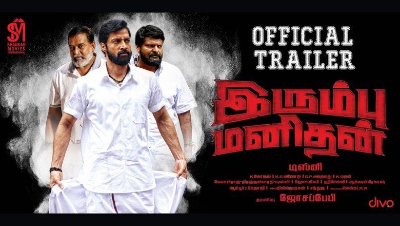 Irumvu Manithan Official Trailer