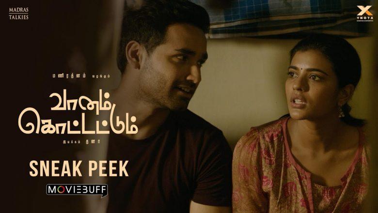 Vaanam Kottattum Movie Sneak peek 02 | Mani Ratnam | Dhana | Sid Sriram