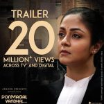 Trailer for the highly-anticipated Tamil film Ponmagal Vandhal on Amazon Prime Video receives 20 Million+ Views on TV and YouTube .