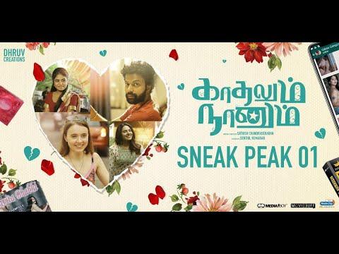 Kaadhalum Naanum Sneak peek | Ajai Prasath | Anna Ador | Sathish Chandrasekaran