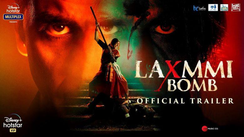 Laxmmi Bomb Official Trailer   akshay Kumar   Kiara Advani   Director Raghava Lawrence   9th November 2020