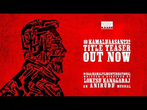 VIKRAM – Official Title Teaser   #Kamal Haasan   Kamal Haasan   Lokesh Kanagaraj   Anirudh   Raaj Kamal Films International