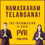 PVR Cinemas Raises the Curtain in Telangana post Government's Permission to Reopen.