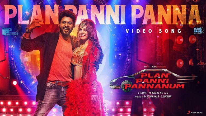 Plan Panni Pannanum – Plan Panni Video | Rio Raj, Ramya Nambeesan | Yuvan Shankar Raja