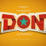 "LYCA PRODUCTIONS SUBASKARAN ALLIRAJAH PRESENTS ACTOR SIVAKARTHIKEYAN'S ""DON""."
