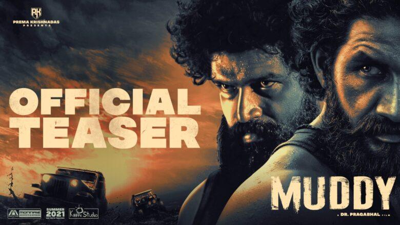 Muddy | Official Teaser | Dr.Pragabhal | Yuvan | Ridhaan Krishna | PK 7 | Ravi Basrur | San Lokesh.