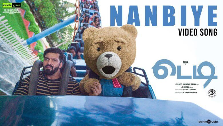 Teddy 🧸 | Nanbiye Video Song | Arya, Sayyeshaa | D. Imman | Shakti Soundar Rajan
