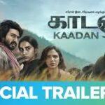 Kaadan – Official Trailer – Rana Daggubati, Vishnu Vishal, Zoya Hussain & Shriya Pilgaonkar