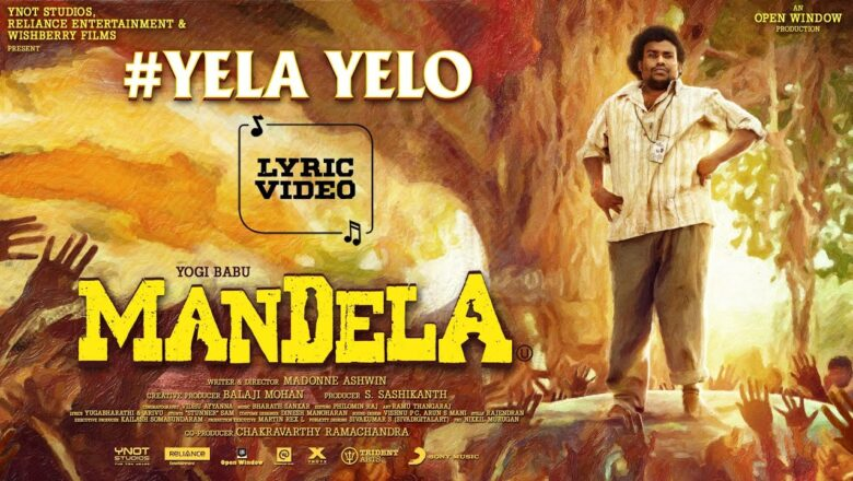 Mandela – Yela Yelo Lyric | Yogi Babu | Bharath Sankar | Madonne Ashwin | Arivu