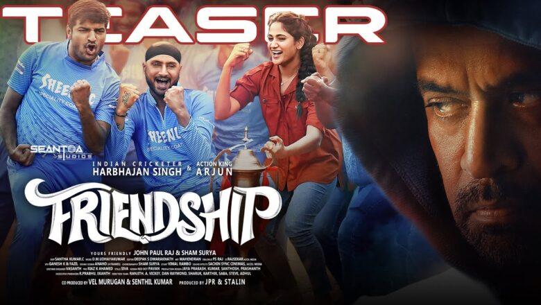 Friendship Teaser – Tamil | Harbhajan Singh, Arjun, Losliya, J Sathish Kumar | D.M.UdhayaKumar