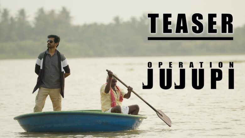 Operation JuJuPi – Official Teaser – Chaams, Arunkanth | In Cinemas 7th May 2021 – English & Tamil.