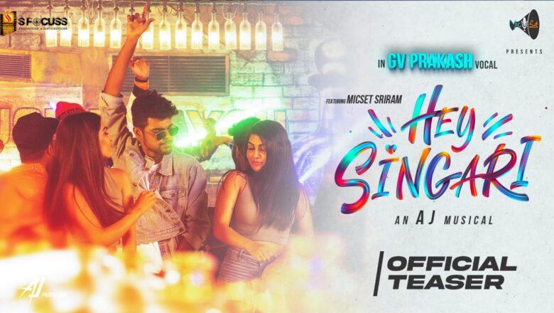 Hey Singari | Teaser | .G V Prakash | Micset Sriram | AJ | music Video.