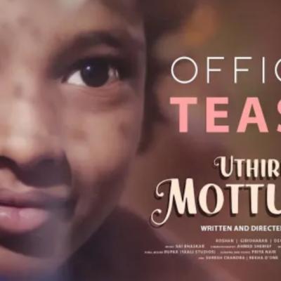 Uthirum Mottukkal – Official Teaser   Magesh R   Vels Signature