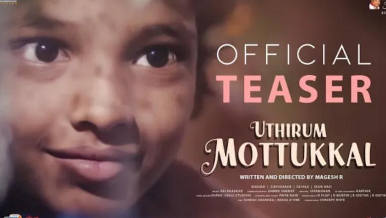 Uthirum Mottukkal – Official Teaser | Magesh R | Vels Signature
