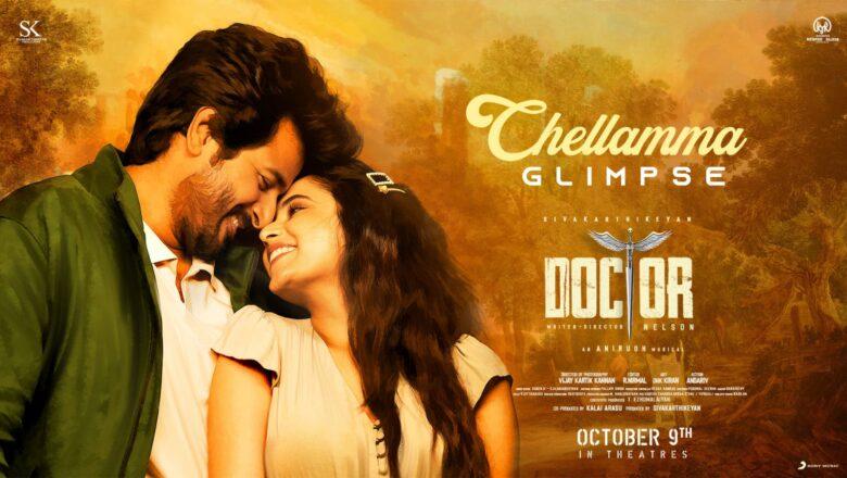 Doctor – Chellamma Glimpse   Sivakarthikeyan   Anirudh Ravichander   Nelson Dilipkumar