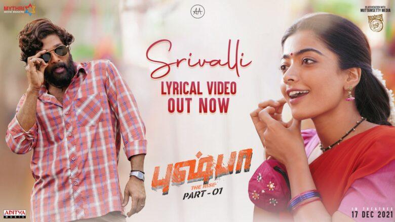 #Srivalli (Tamil)   Pushpa – The Rise   Allu Arjun, Rashmika   DSP   Sid SriRam   Sukumar