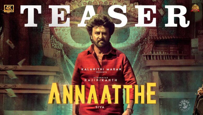 Annaatthe – Official Teaser | Rajinikanth | Sun Pictures | Siva| Nayanthara, Keerthy Suresh| D.Imman