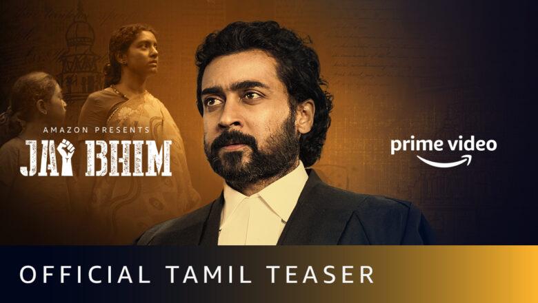Jai Bhim Teaser (Tamil) | Suriya | New Tamil Movie 2021 | Amazon Prime Video