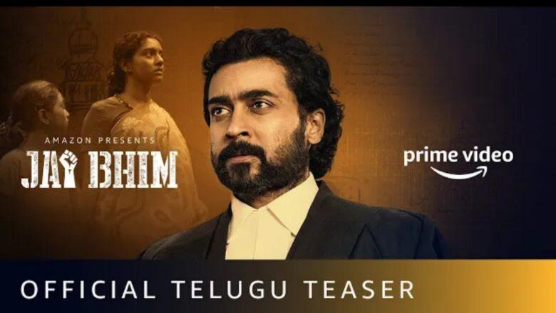 Jai Bhim Official Teaser (Telugu) | Suriya | New Tamil Movie 2021 | Amazon Prime video
