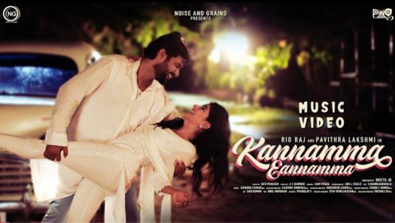 Kannamma Eannamma Music Video   Rio raj   Pavithralakshmi   Bala   Britto   Sam Vishal