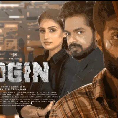 Login – Official Teaser (4K)   Praveen   Vinoth Kishnan   Preethi   Rajesh Veeramani   JK.